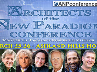 Leading Visionaries to Speak at the Architects of the New Paradigm Conference
